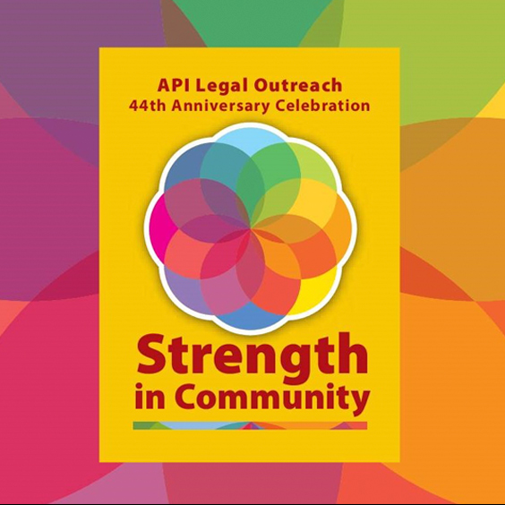API Legal Outreach 44th Annual Gala: Strength in Community Official Invite